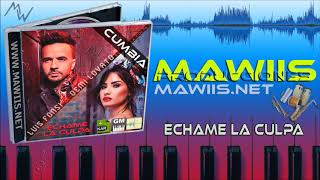 ECHAME LA CULPA - LUIS FONSI & DEMI LOVATO (CUMBIA) MAWIIS.NET