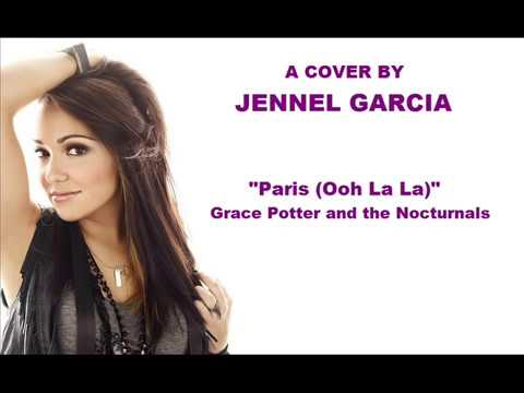 Paris (Ooh La La) - Grace Potter and the Nocturnals (Jennel Garcia Cover)