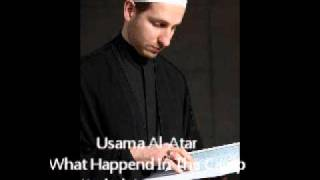What Happend In The Camp - Usama Al-Atar- Hazrat Abbas English Noha