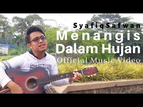 SyafiqSafwan- Menangis Dalam Hujan ( Official Music Video )