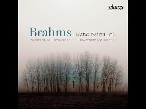 Marc Pantillon - Johannes Brahms: Intermezzi, Op. 117