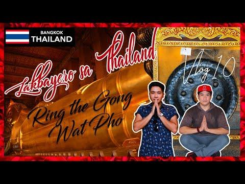 EP2/3 Lakbayero sa Thailand (Travel Vlog 10)