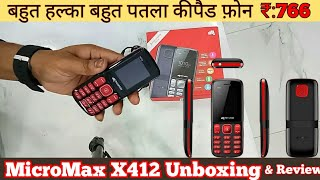 MicroMax X412 Keypad Mobile Phone Micromax Under 1000 Keypad phone Unboxing amp Review Hindi