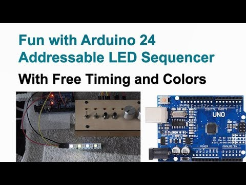 Fun with Arduino 24 Neopixel Sequencer with Flexible Timing