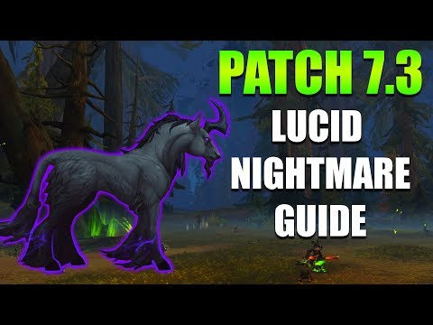 Lucid Nightmare Mount Guide - Patch 7.3 Riddle