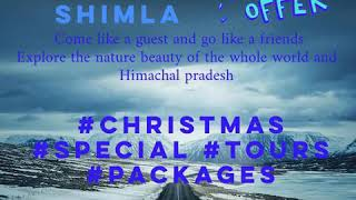 CHRISTMAS SPECIAL TOURS PACKAGES