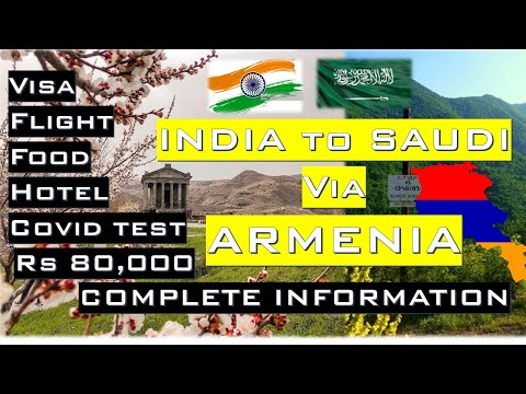 India to Saudi via Armenia- Visa process, Travel documents ,