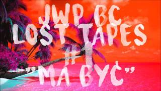 JWP/BC LOST TAPES #1 - MA BYĆ