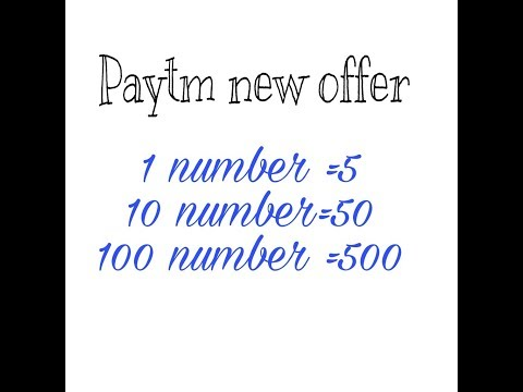 Paytm latest offer  1 number =5.    , 10 number =50