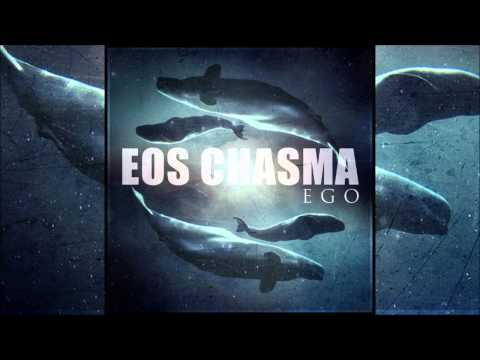 Eos Chasma - Ego (Full EP) [Free Download]