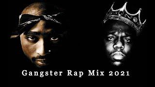 👑 2PAC & The Notorious B.I.G.👑 Hard Gangster Rap Mix 2021 / ft Eminem,CJ,Da Baby,Eazy E,Nas,Ice Cube