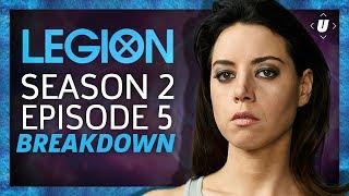 Legion Season 2: Episode 5 Breakdown!