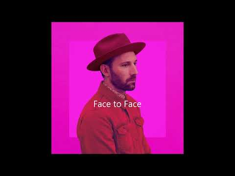 Mat Kearney   Face to Face Lyrics