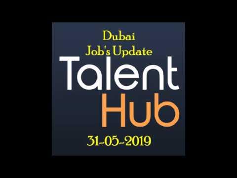Talent Hub Dubai Job's Update    31-05-2019    Job's Update   