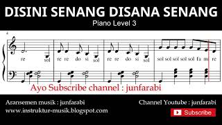 notasi balok disini senang disana senang - tutorial piano level 3 - not lagu anak indonesia