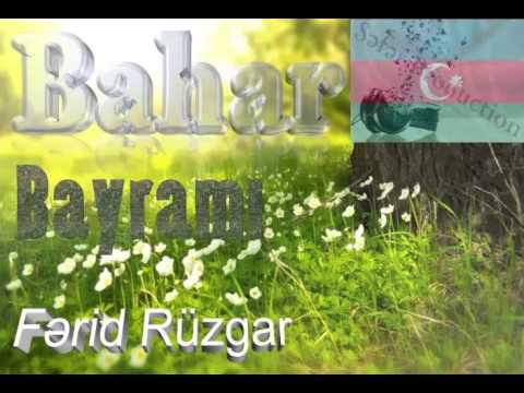 Fərid Ruzgar Bahar Bayrami 2016 Seir Youtube