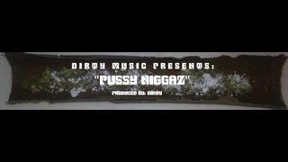 PUSSY NIGGAZ