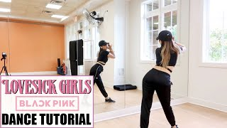 BLACKPINK – 'Lovesick Girls' - Lisa Rhee Dance Tutorial