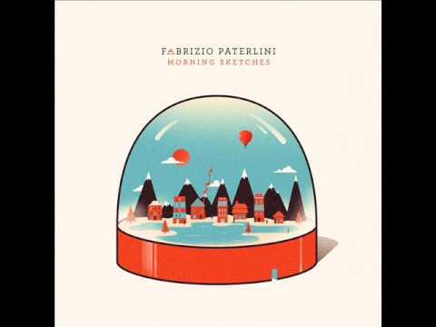Fabrizio Paterlini - Morning Sketches, August 29th 2011