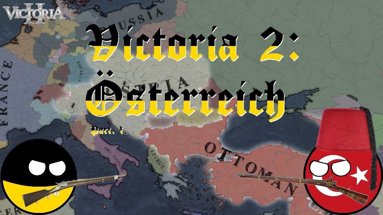 Victoria 2: Austria - Part 1