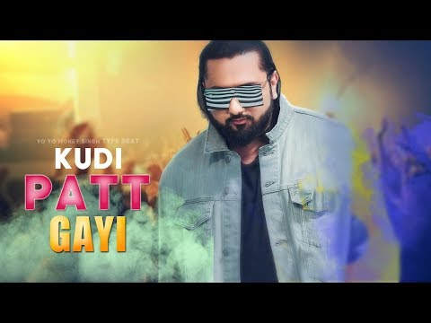 kudi-patt-gayi---yo-yo-honey-singh-|-new-2019-dance-beat