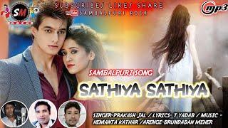 SATHIYA SATHIYA    PRAKASH JAL    NEW SAMBALPURI SONG