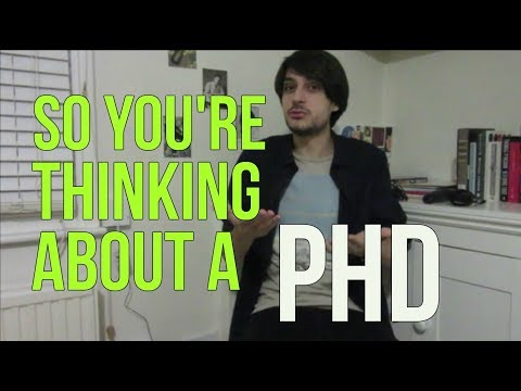 So You're Thinking About a PhD