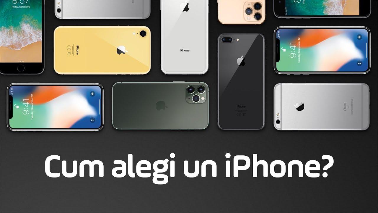 Ce iPhone aleg în 2019?