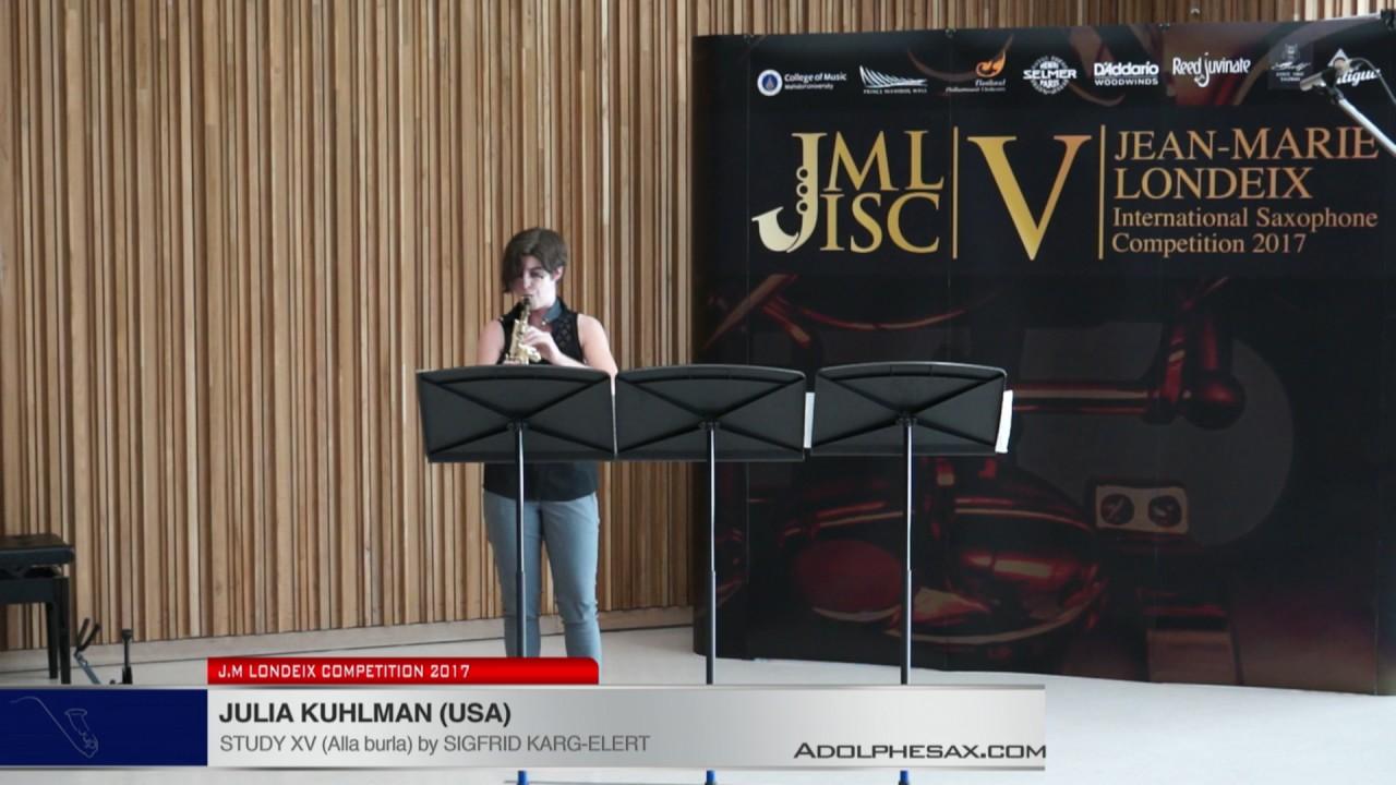 Londeix 2017 - Julia Kuhlman (USA) - XV Alla Burla by Sigfrid Karg Elert