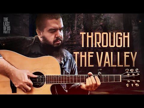 THROUGH THE VALLEY - The Last Of Us Part 2 cover
