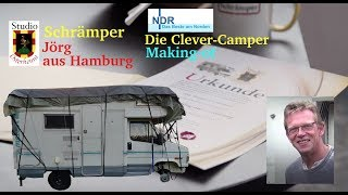 Making of NDR Camping: Die Clever-Camper - Wohnmobil selber basteln Schrämper Jörg
