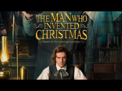 The Man Who Invented Christmas (2017)  Movie Review