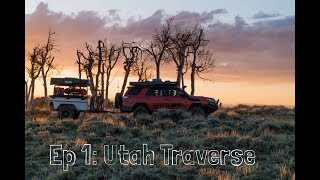 BOLD Overland S3 E1  Utah Traverse Expedition: Westbound and Down