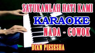 Download lagu SATUKAN LAH HATI KAMI - KARAOKE VOKAL COWOK[Dian Piesesha] Lagu Tembang Kenangan