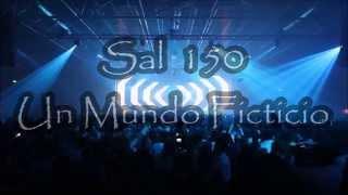 Un Mundo Ficticio  Letra          SAL 150