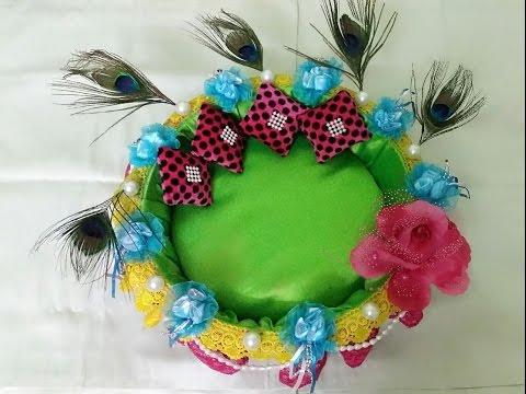 Make Decorative Basket/Tokri for Bal Gopal / Ladoo Gopal for traveling - specially for summar