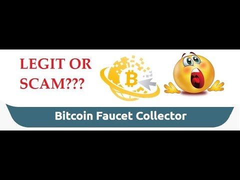BITCOIN FAUCET COLLECTOR - BEWARE OF SCAM