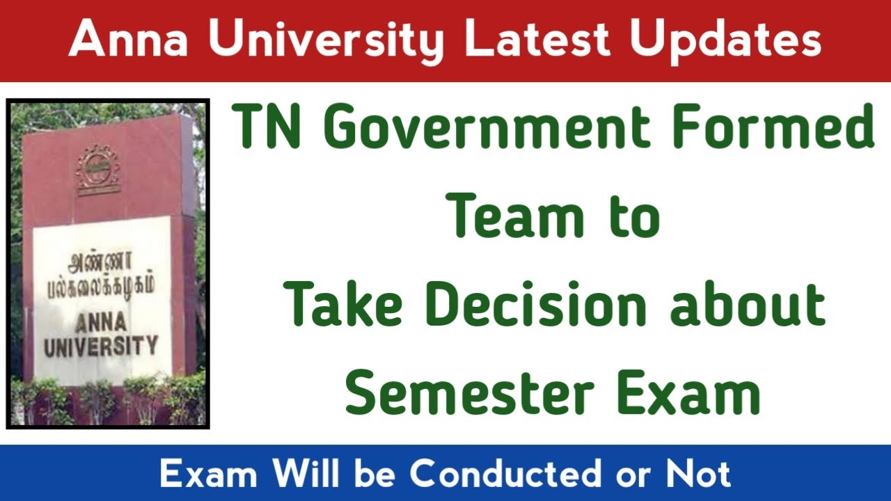 Tamilnadu Government Formed Team to Take Decision about April May 2020 Exam | Anna University