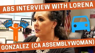 AB5 Interview with Lorena Gonzalez (California State Assemblywoman)