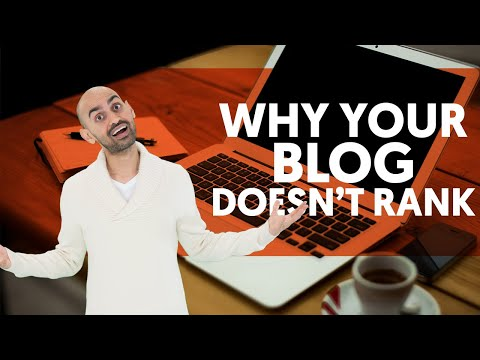 The Real Reason Your Blog Doesn't Rank (How To Write A Blog Post That Ranks In 2019) | SEO Tutorial