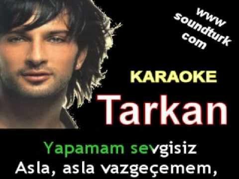 Tarkan - Asla Vazgeçemem karaoke