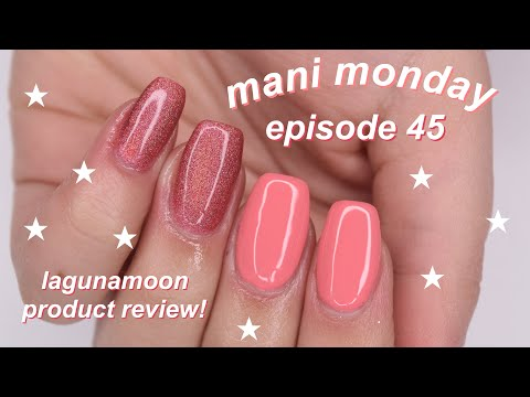 MANI MONDAY   lagunamoon product review