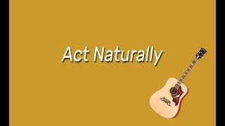 The Beatles - Act Naturally (Cover)