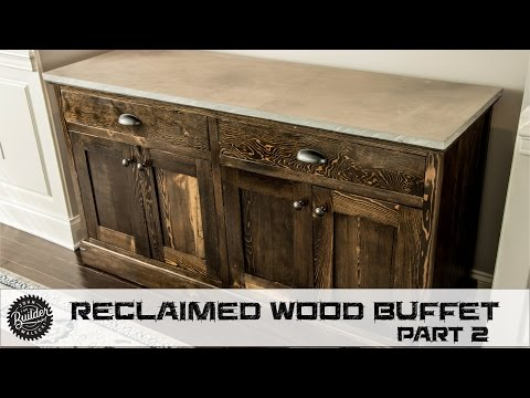 How To Build A Reclaimed Wood Buffet - Part 2