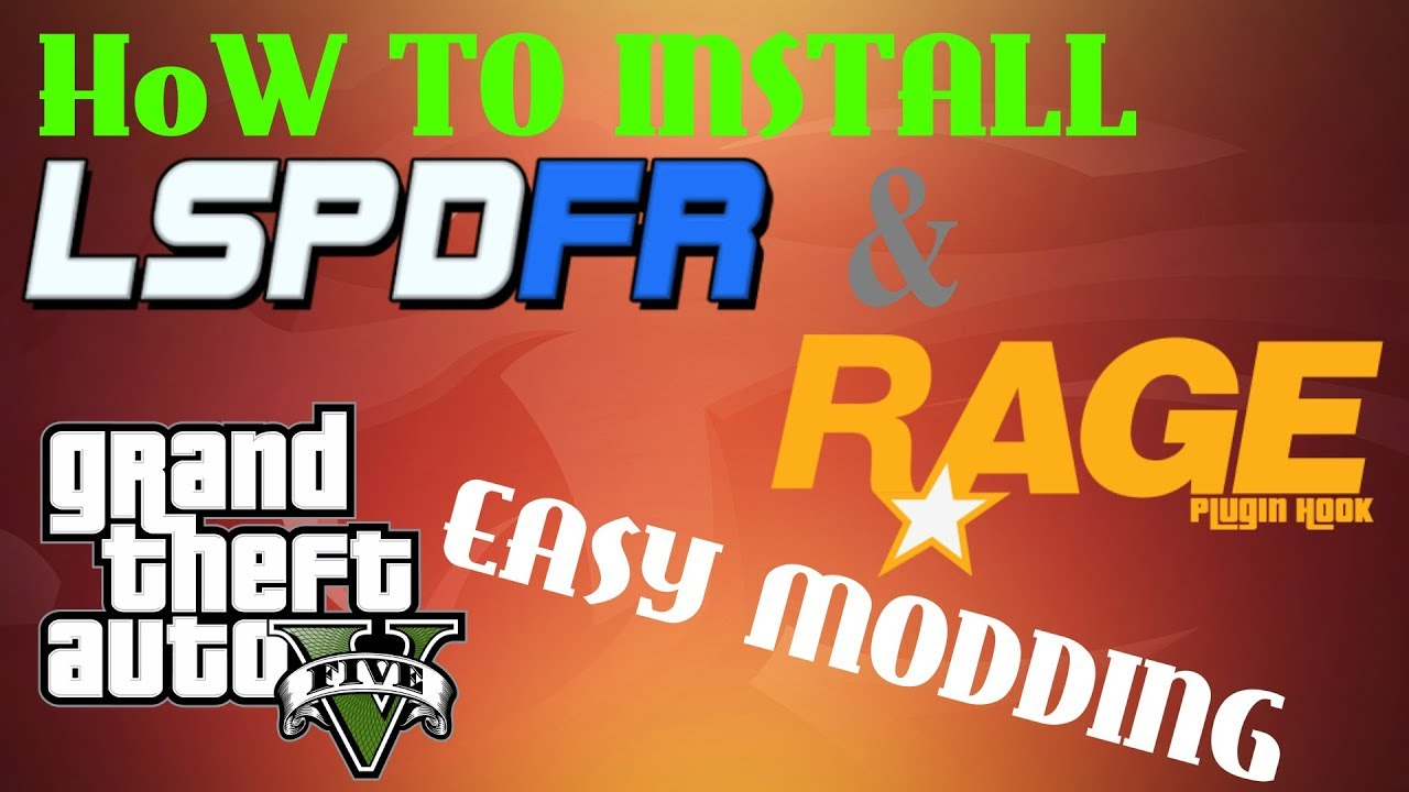 HOW TO INSTALL LSPDFR V3 1 AND RAGE PLUGIN HOOK INTO GTA 5 PC (EASY MODDING)