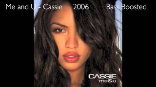 Me and You - Cassie (Bass Boosted) (1080p)