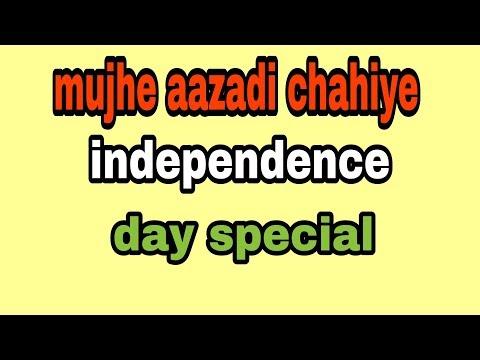 Mujhe Aazadi Chahiye || Independence Day Special ||