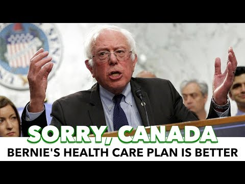 Bernie's Medicare-For-All Is Better Than Canadian Healthcare