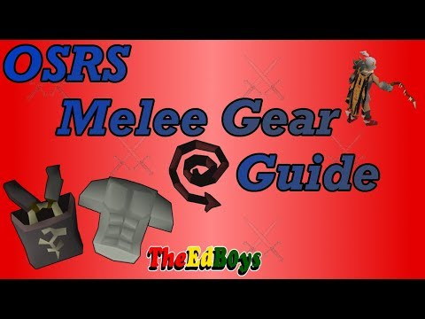 OSRS Melee Gear Guide | Old School Runescape Melee Weapon & Armour