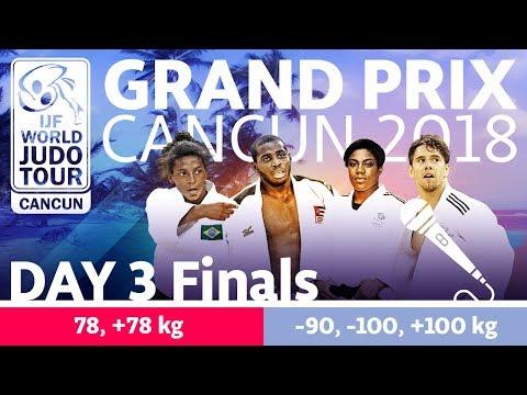 Judo Grand-Prix Cancun 2018: Day 3 - Final Block
